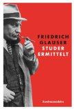 Glauser, Friedrich - Studer ermittelt bestellen