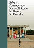 Pancake, Breece D J - Liebe ist Nuttengerede bestellen