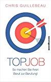 Guillebeau, Chris - Top Job bestellen