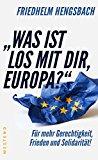 """Hengsbach, Friedhelm - """"Was ist los mit dir, Europa?"""" bestellen"""
