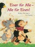 Weninger, Brigitte - Einer für Alle - Alle für Einen bestellen