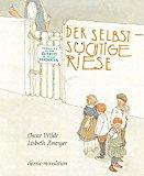 Wilde, Oscar - Der selbstsüchtige Riese bestellen