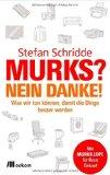 Schridde, Stefan - Murks? Nein danke! bestellen