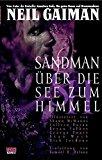 Neil, Gaiman - Sandman Bd. 5.  Über die See zum Himmel oder Das Spiel von dir bestellen