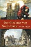 Hugo, Victor - Der Glöckner von Notre-Dame bestellen