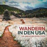 Berger, Karen - Wandern in den USA. Die legendären Hiking Trails bestellen
