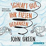 Green, John - Schlaft gut, ihr fiesen Gedanken (Hörbuch) bestellen