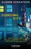 Venkatesh, Sudhir - Floating City bestellen