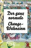 Leffers, Nina - Der ganz normale Change-Wahnsinn bestellen