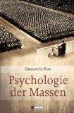 Le Bon, Gustave - Psychologie der Massen bestellen