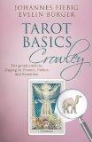 Bürger, Evelin - Tarot Basics Crowley - Symboldeutung mit Lupeneffekt bestellen