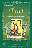 Pollack, Rachel - Tarot: Orakel - Beratung - Lebenshilfe Reihe: Bibliothek der Orakel bestellen