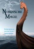 Thorsson, Edred - Nordische Magie Schamanismus und die Runengeheimnisse bestellen