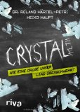 Härtel-Petri, Roland - Crystal Meth. Wie eine Droge unser Land überschwemmt bestellen