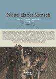 Brunold, Georg - Nichts als der Mensch, Beobachtungen und Spekulationen aus 2500 Jahren bestellen
