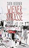 Regener, Sven - Wiener Straße bestellen