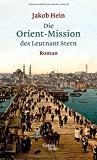 Hein, Jakob - Die Orient-Mission des Leutnant Stern bestellen