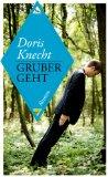Knecht, Doris - Gruber geht bestellen