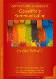 Orth, Gottfried - Gewaltfreie Kommunikation in der Schule bestellen