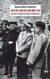 Bandinelli, Ranuccio Bianchi - Hitler, Mussolini und ich. Aus dem Tagebuch eines Bürgers bestellen