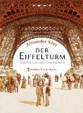 Kluy, Alexander - Der Eiffelturm. Geschichte und Geschichten. bestellen