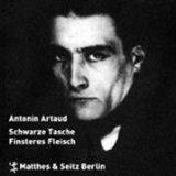 Artaud, Antonin - Schwarze Tasche / Finsteres Fleisch bestellen