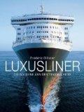 Ollivier, Frederic - Luxusliner bestellen