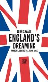 Savage, Jon - England´s Dreaming Anarchie, Sex Pistols, Punk Rock bestellen