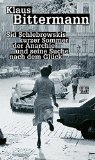 Bittermann, Klaus  - Sid Schlebrowskis kurzer Sommer der Anarchie und seine Suche nach dem Glück Ein Ausreißerroman bestellen