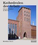 Barth, Matthias - Kathedralen der Arbeit bestellen