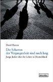 Ranan, David - Die Schatten der Vergangenheit sind noch lang. Junge Juden über ihr Leben in Deutschland bestellen