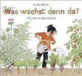 Muller, Gerda - Was wächst denn da? bestellen