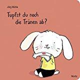 Mühle, Jörg - Tupfst du noch die Tränen ab? bestellen