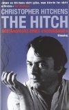 Hitchens, Christopher - The Hitch bestellen