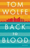 Wolfe, Tom - Back to Blood bestellen