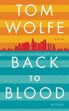 Wolfe, Tom - Back to Blood bestellen