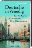 Bergdolt, Klaus  - Deutsche in Venedig bestellen