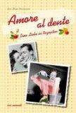 Donhauser, Rose - Amore al dente Eine Liebe in Rezepten bestellen