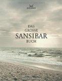 Griese, Inga - Das große Sansibar-Buch bestellen