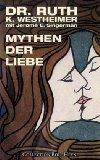 Westheimer, Ruth K. - Mythen der Liebe bestellen