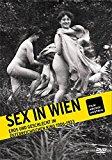 Filmarchiv Austria - Sex in Wien. Eros und Geschlecht bestellen