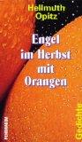 Opitz, Hellmuth - Engel im Herbst mit Orangen bestellen