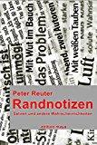 Reuter, Peter - Randnotizen bestellen