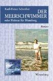 Schreiber, Karl-Heinz - Der Meerschwimmer oder Heimat für Blumberg bestellen