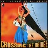 Akin, Fatih - Crossing the bridge bestellen