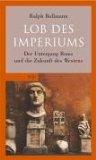 Bollmann, Ralph - Lob des Imperiums bestellen