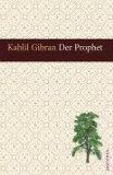 Gibran, Khalil - Der Prophet bestellen