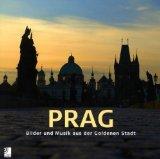 earbooks, PRAG - Bilder und Musik aus der Goldenen Stadt bestellen