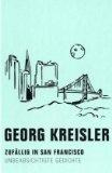 Kreisler, Georg - Zufällig in San Francisco bestellen