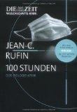 Rufin, Jean-Christophe - 100 Stunden bestellen